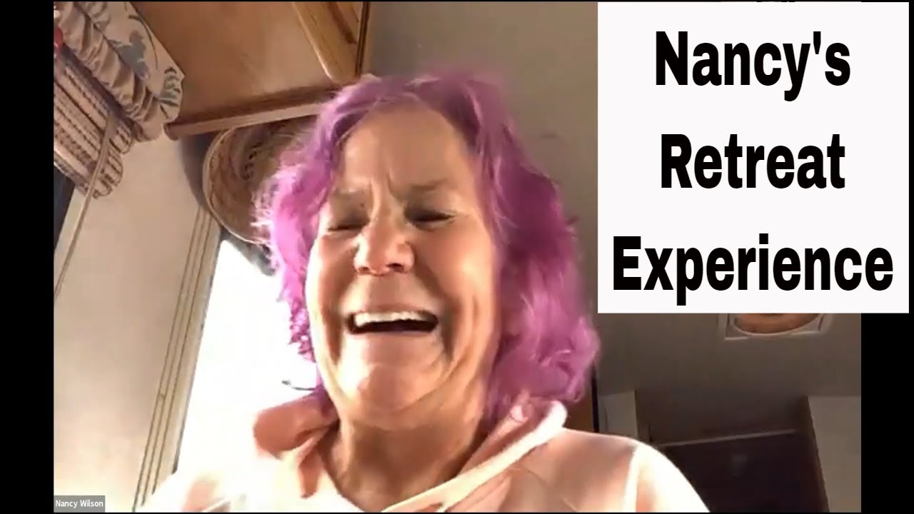Nancy's Experiences At the Online Retreat