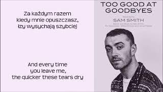 Sam Smith- To good at goodbyes ( NIGHTCORE ) | TŁUMACZENIE PL |