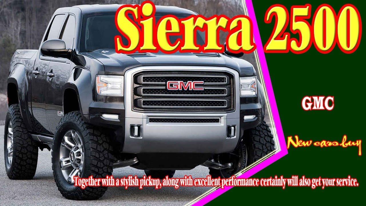 2019 gmc sierra 2500 | 2019 gmc sierra 2500 denali | 2019 ...