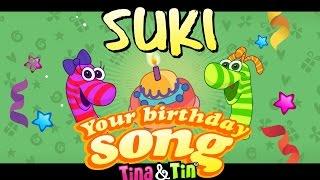 Tina&Tin Happy Birthday SUKI