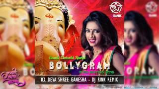 BOLLYGRAM 3rd EDITION || DJ RINK Remix ||  Deva Shree Ganesha