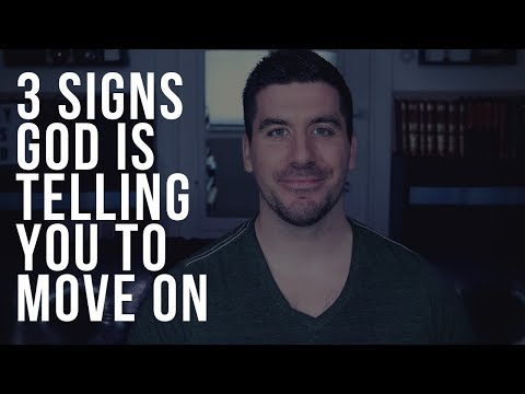 3 Signs God Is Telling You to Move On from Someone You Want to Be With