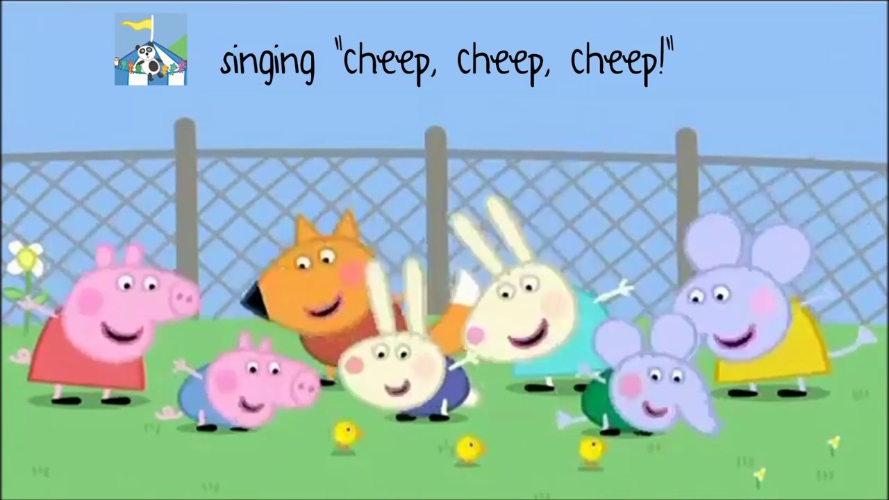 Peppa Pig Song A Little Chick Song With Lyrics