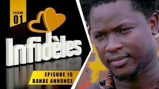 INFIDELES - Saison 1 - Episode 19 : la bande annonce