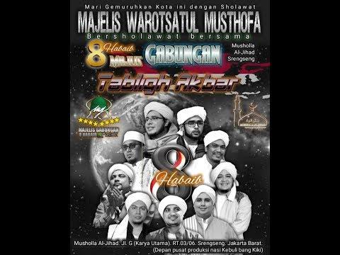 Event Akbar 8 Habaib Majelis Gabungan - Bersama Warotsatul Musthofa