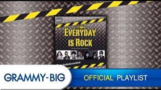 รวมเพลงร็อกที่ฟังได้ทุกวัน - MP3 EVERYDAY IS ROCK [GRAMMY BIG]