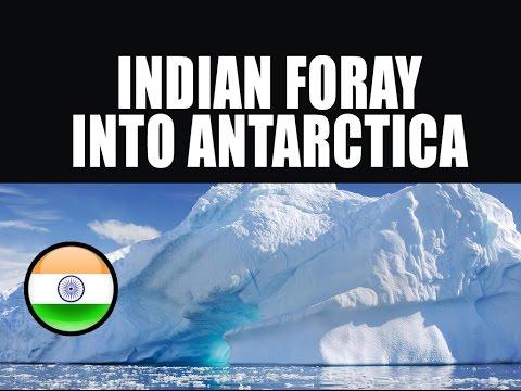 Indian Foray Into Antarctica....!!