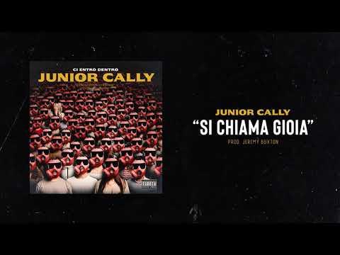 JUNIOR CALLY - Si chiama Gioia