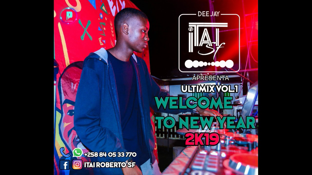 DJ Itai SF Welcome To New Year 2k19 Vol 1 Ultimix mp4