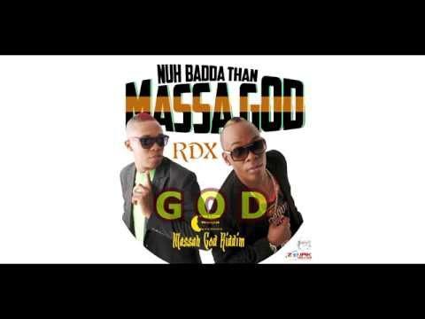 RDX - Nuh Badda Than Massa God