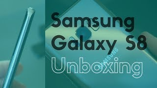 Samsung Galaxy S8: Unboxing!