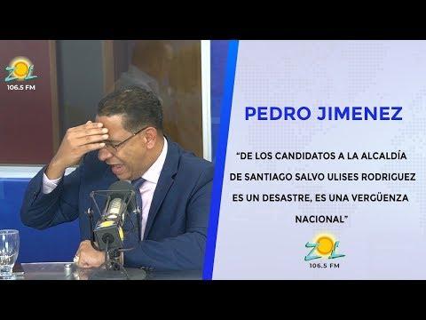 """Pedro Jimenez """"De los candidatos a la alcaldía de Santiago, es una vergüenza nacional"""""""