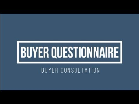 Real Estate Buyer Consultation - Buyer Questionnaire - YouTube