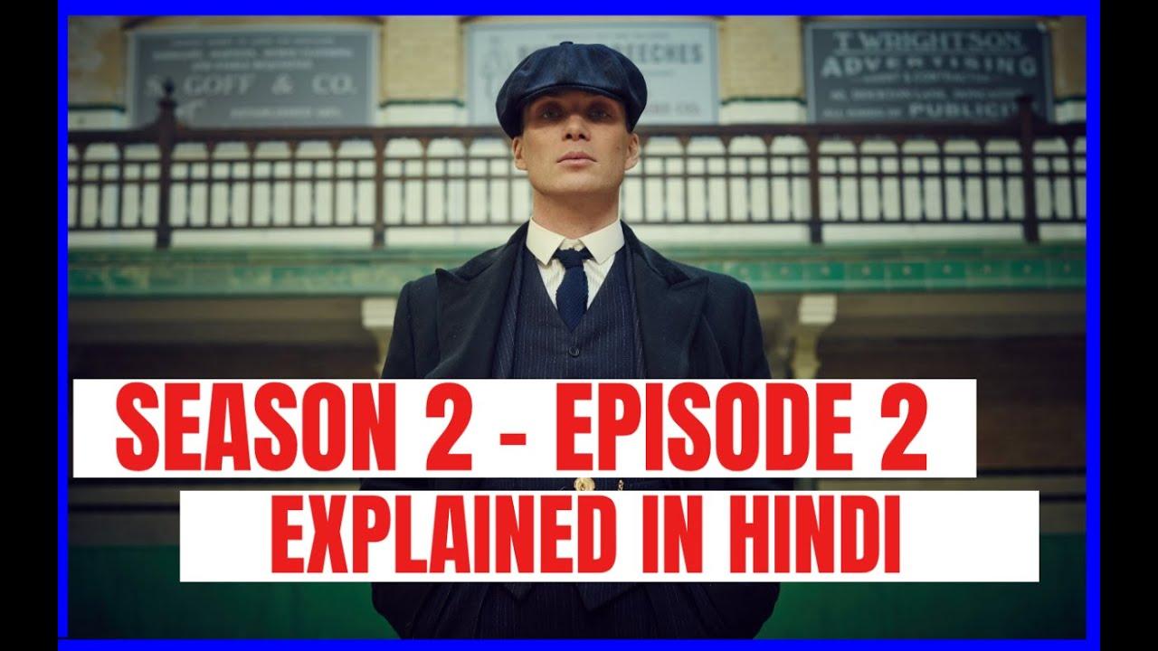 Download Peaky Blinders Season 2 Episode 2 Explained - Urdu/Hindi - British Crime Drama Tv Series