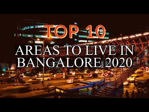 Top 10 Residential Areas to Live in Bangalore 2020