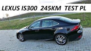 Lexus IS300 2.0T 245KM / Jazda Próbna - TEST PL