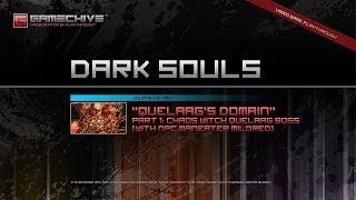 Dark Souls (PS3) Gamechive (Quelaag's Domain, Part 1/2: Chaos Witch Quelaag Boss) [NG+1]