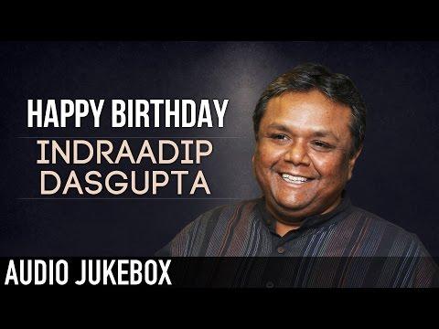 Best of Indraadip Dasgupta | Birthday Special | Audio Jukebox | SVF
