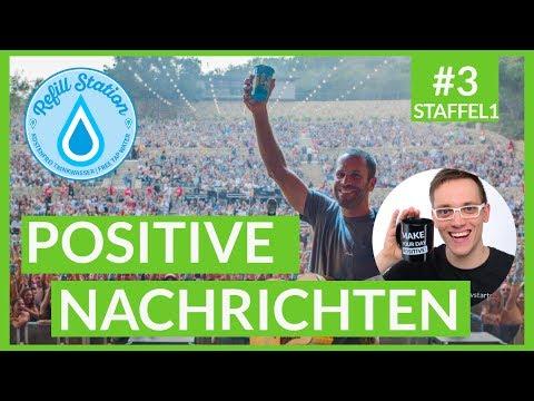 Die positiven Nachrichten der Woche 🍀 REFILL Deutschland, Humble Cup, Miracle Messages 🚀 Gute News