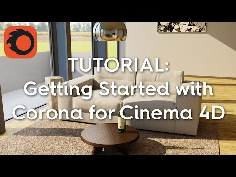 Getting Started With Corona for Cinema 4D - Lesterbanks