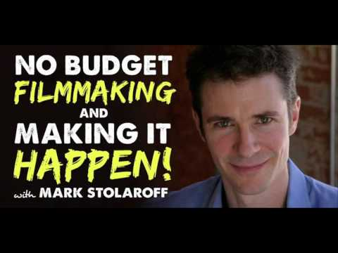 No Budget Filmmaking with Mark Stolaroff - IFH 127