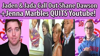 Jaden & Jada Pinkett Call Out Shane Dawson+ was Jenna Marble forced to leave yt?! #fullbreakdown