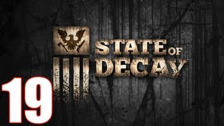 State Of Decay Walkthrough Part 19 Gameplay Let