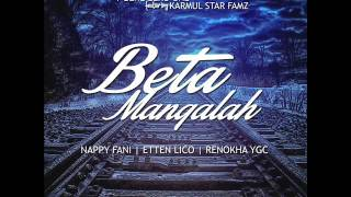 AMBON x NH2F   Beta Mangalah    Karmul Star Fam'z , Y Genz Zero One Mp3