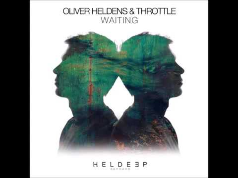 Oliver Heldens & Throttle   Waiting