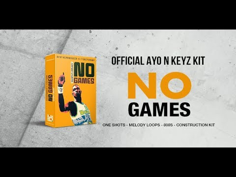 No Games (Ayo N Keyz Official Kit)