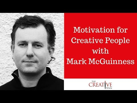 Motivation for Creative People with Mark McGuinness