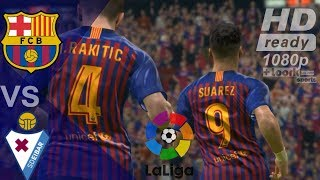 видео: Barcelona vs Eibar 2019 |  Highlights & Goals