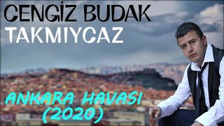 Cengiz Budak - Takmiycaz  Ankara Havasi 2020  Resimi