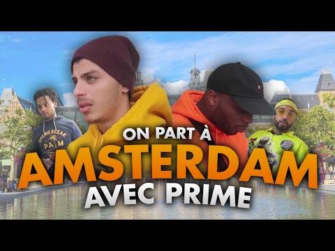 ON PART A AMSTERDAM AVEC PRIME.. OU PAS