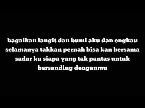 Lirik Lagu Bagaikan Langit Dan Bumi Cover Dimas Gepenk Youtube