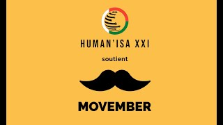 HUMAN'ISA XXI soutient MOVEMBER