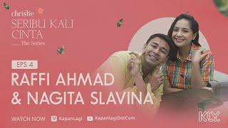 Download Raffi Ahmad & Nagita Slavina   Christie SERIBU KALI CINTA THE SERIES Eps 4