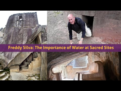 Freddy Silva ~ Peru & The Importance of Water