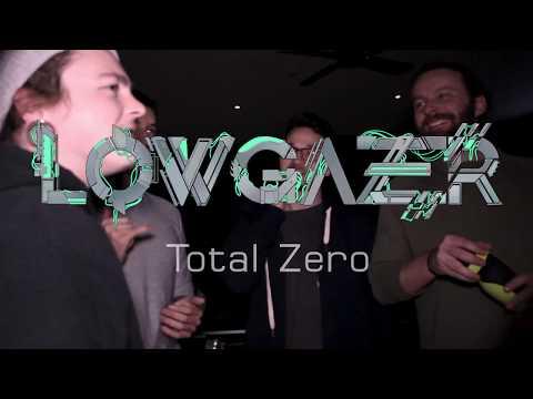 Lowgazer - Total Zero (Live Video)