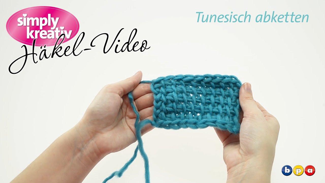 Häkelvideo Tunesisch Abketten Youtube
