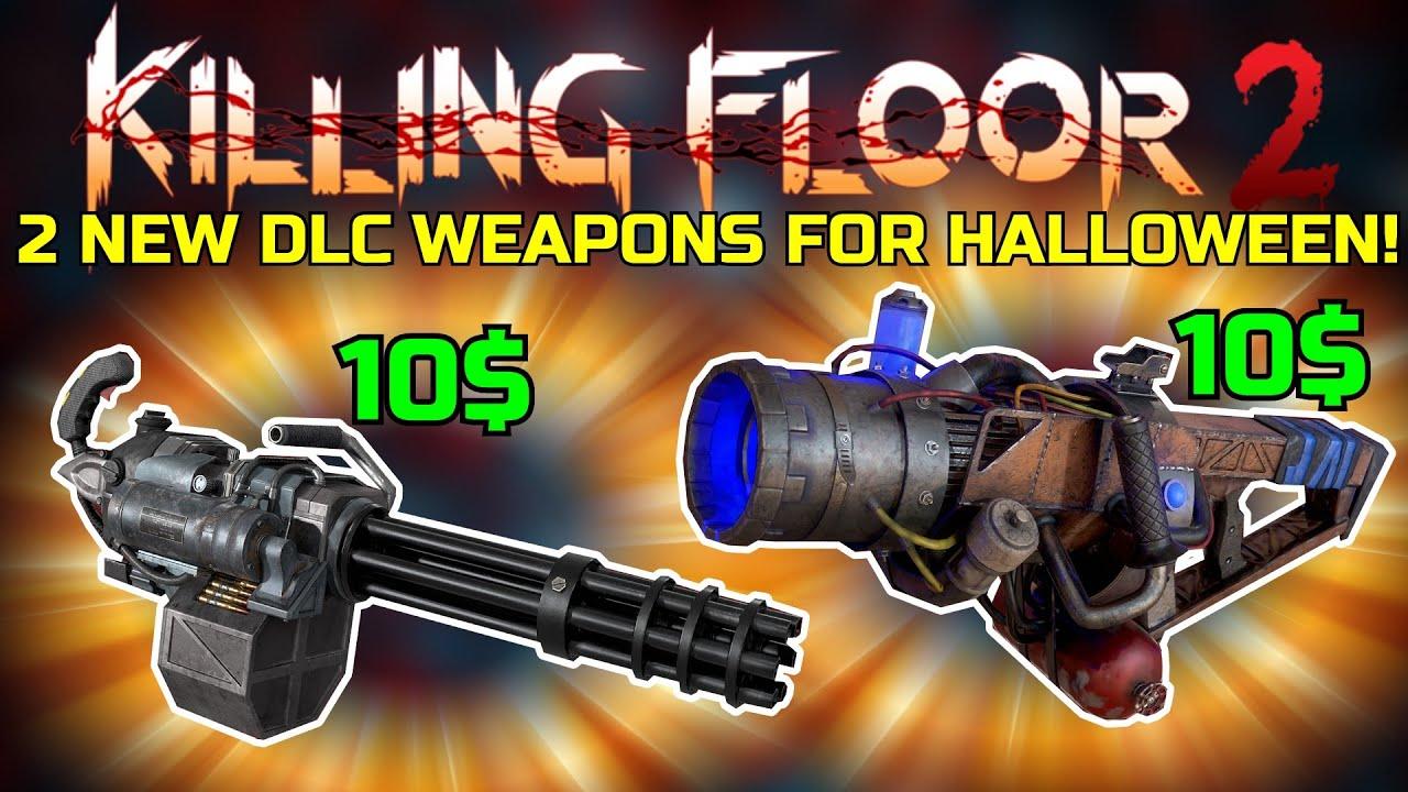 Halloween Dlc 2020 Killing Floor 2 | 2 NEW DLC WEAPONS FOR HALLOWEEN 2020!   Also