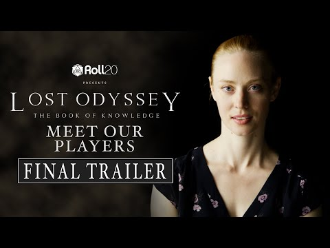 """Lost Odyssey: The Book of Knowledge (2019) Live D&D Event 