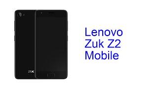 Lenovo Zuk Z2 Mobile [Release in INDIA May 2016]