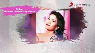 Aishah – Kemaafan Dendam Yang Terindah (Official Lyric Video)