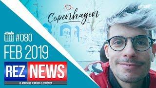 REZ NEWS [22.FEB.2019] Noticiario música electrónica #080