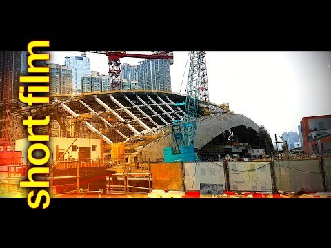Construction site West Kowloon Terminus  / Hong Kong / SHORT FILM