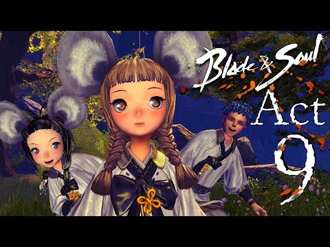SPOILER ALERT - Blade And Soul KR - Act 9 Chapter 1 To 18 - Complete Story Quest With All Cinematics