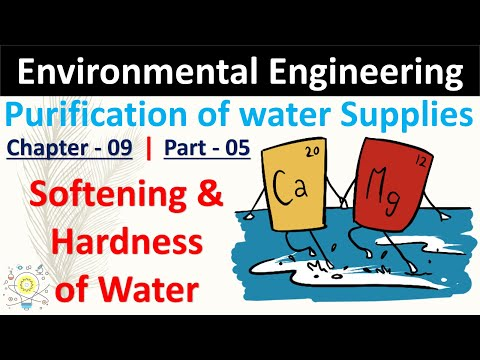 Hardness & Softening Of Water | Purification Of Water | Part - 05 | Environmental Engineering