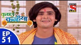 Krishan Kanhaiya - कृष्ण कन्हैया - Episode 51 - 8th September, 2015