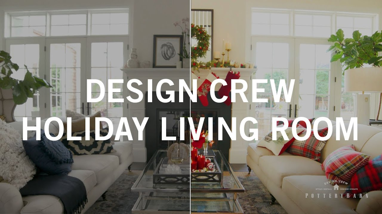Pottery Barn Design Crew: Holiday Makeover